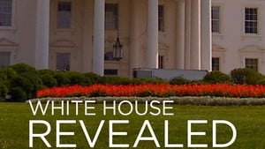 White House Revealed