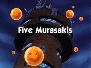 Now you watch episode Five Murasakis - Dragon Ball