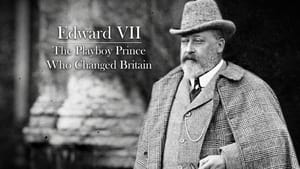 مشاهدة فيلم Edward VII: The Playboy Prince Who Changed Britain 2021 مترجم اونلاين