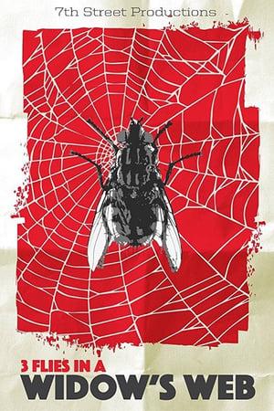 3 Flies in a Widow's Web