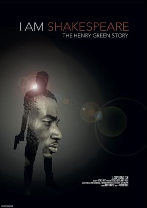 I Am Shakespeare: The Henry Green Story