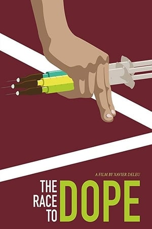 The Race to Dope (2016)