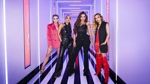 Little Mix: The Search: 1×8