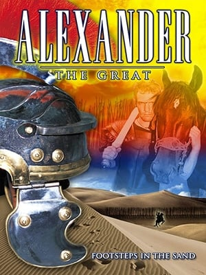 Alexander the Great: Footsteps in the Sand
