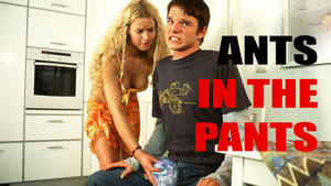 Ants in the Pants 2