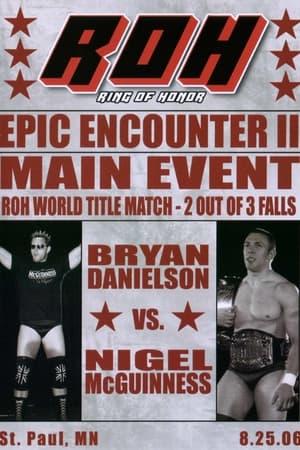ROH Epic Encounter II