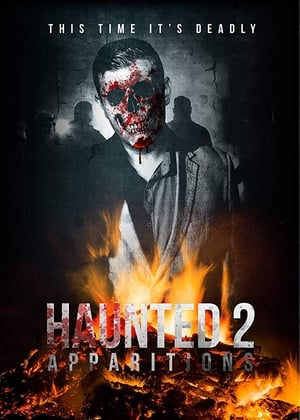 Haunted 2: Apparitions (2018)