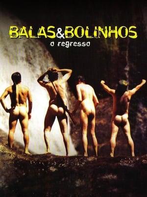 Balas & Bolinhos: O Regresso