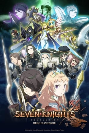 Seven Knights Revolution: Hero Successor Season 1