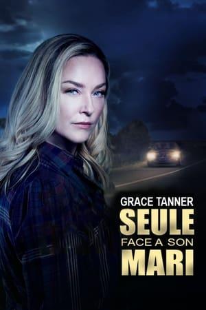 Grace Tanner, seule face à son mari (2020)