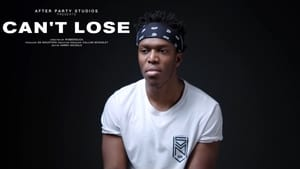 KSI: Can't Lose 2018