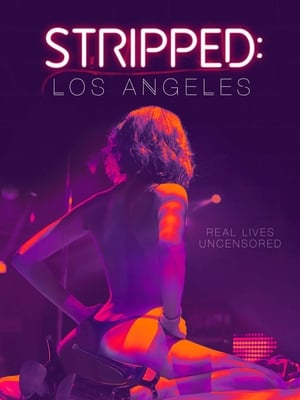 Stripped: Los Angeles 2020