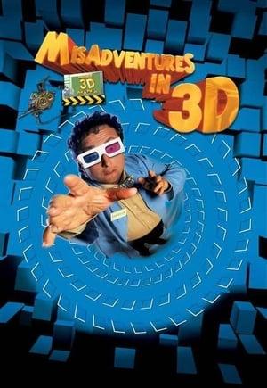 Misadventures in 3D poster