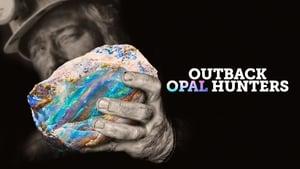 Outback Opal Hunters: 2×7