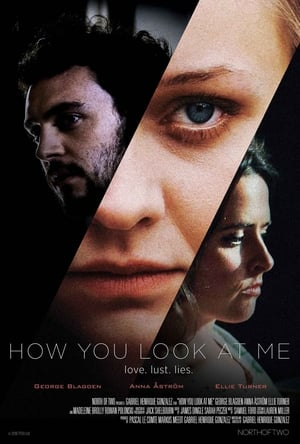 How You Look at Me 2020 Full Movie