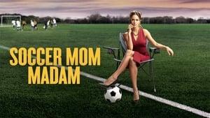 Soccer Mom Madam (2021)