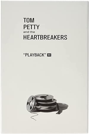 Tom Petty and The Heartbreakers: Playback-Tom Petty