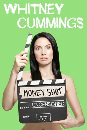 Whitney Cummings: Money Shot-Whitney Cummings