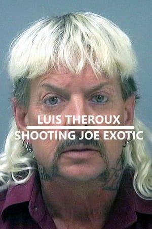 Louis Theroux: Shooting Joe Exotic (2021)