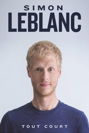 Simon Leblanc: Tout court streaming