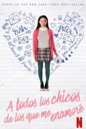 A todos los chicos de los que me enamoré (2018)