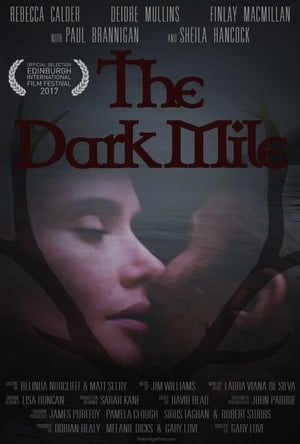 The Dark Mile (2017)