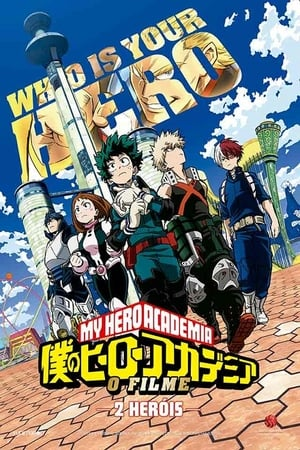 Watch Boku no Hero Academia The Movie: Heroes Rising online
