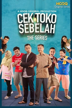 Watch Cek Toko Sebelah: The Series (2018) Full Movie