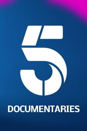 Channel 5 (UK) Documentaries
