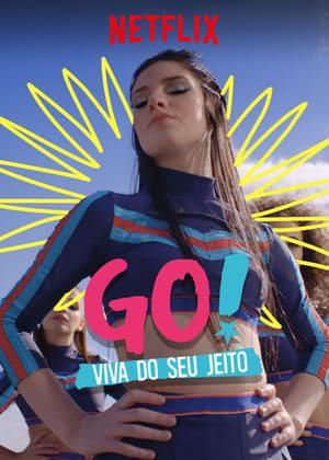 Go! Viva Do Seu Jeito 1ª Temporada Torrent, Download, movie, filme, poster