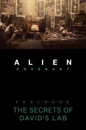 Alien: Covenant - Prologue: The Secrets of David's Lab