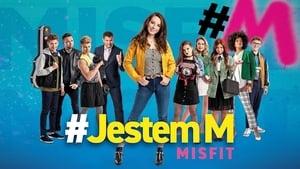 #Jestem M. Misfit (2019)