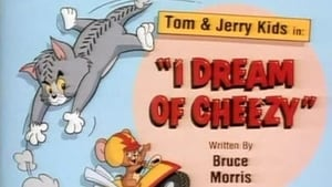 I Dream of Cheezy