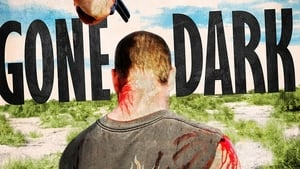 Gone Dark (2013)