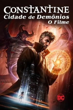 Constantine: Cidade dos Demônios - O Filme - Poster