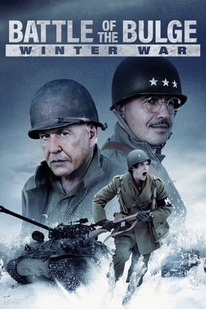 Battle of the Bulge: Winter War              2020 Full Movie