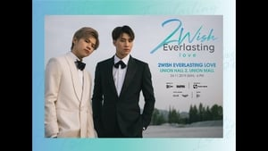 2Wish Everlasting Love (2019)