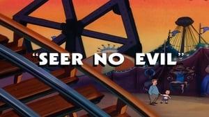 Seer No Evil