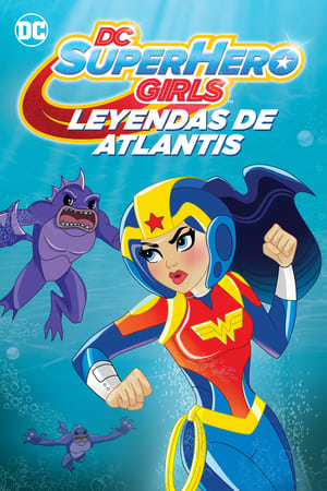 DC Super Hero Girls – Legends of Atlantis