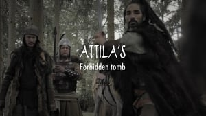 Attila's Forbidden Tomb