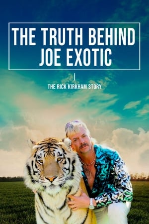 The Truth Behind Joe Exotic: The Rick Kirkham Story
