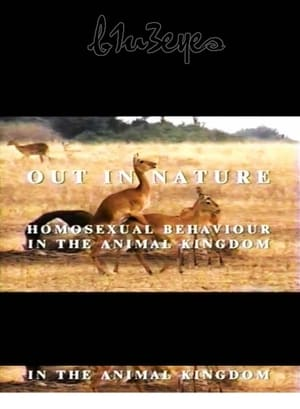 Out in Nature: Homosexual Behaviour in the Animal Kingdom (2001)