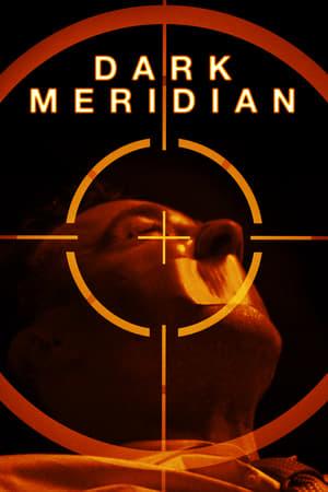 Dark Meridian (2018)