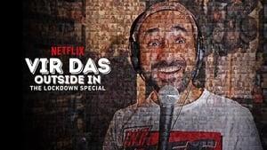 Vir Das: Outside in – The Lockdown Special (2020)