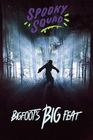Spooky Squad: Bigfoot's Big Feat
