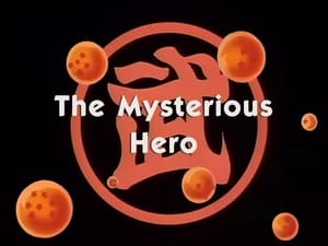 The Mysterious Hero