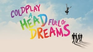 Coldplay : A Head Full of Dreams