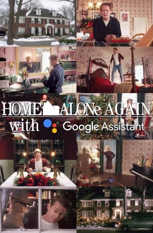 Home Alone Again with the Google Assistant (2018)
