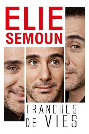 Elie Semoun - Tranches de vies-Azwaad Movie Database