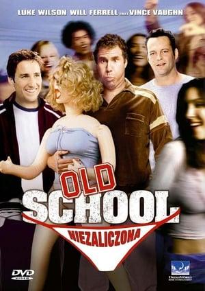 Old School: Niezaliczona (2003)